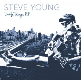 Artwork for the Little Things EP by Steve Young